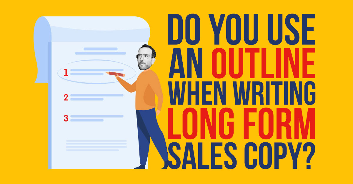 Writing Long Form Sales Copy