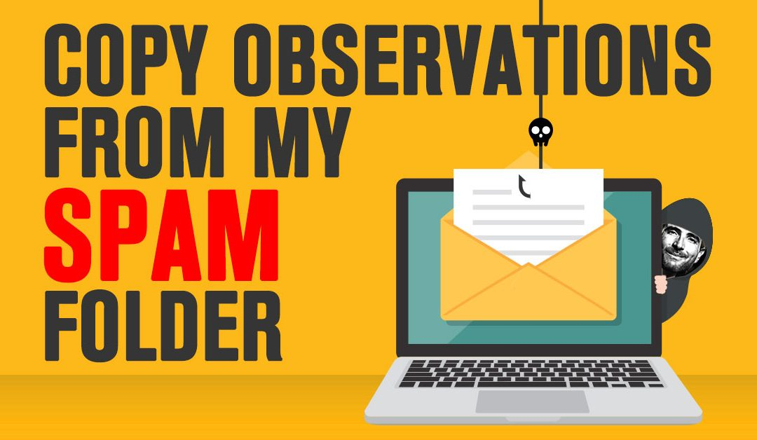 Copy Observations From My Spam Folder…(What A Bitcoin Extortionist Taught Me About Writing Better Copy)