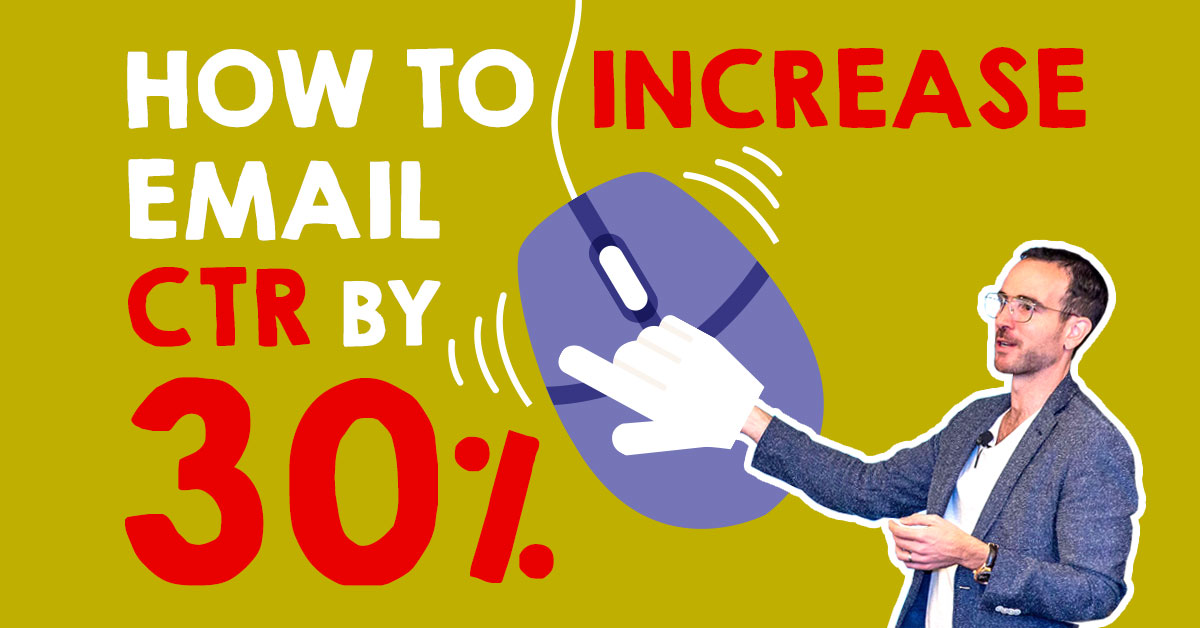 How To Increase Email Clickthrough Rates By 30%