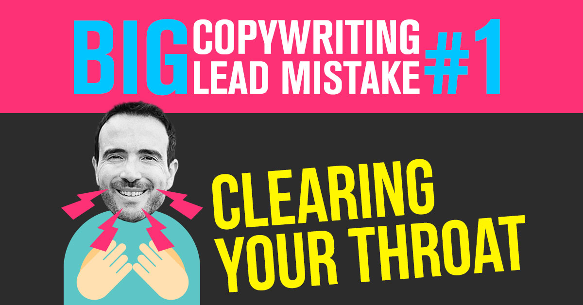 """Big Lead Mistake #1: """"Clearing Your Throat"""""""