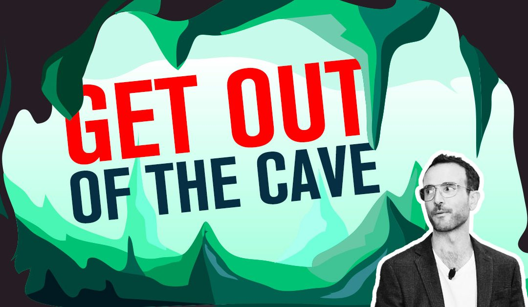 """Get Out Of The Cave – On Plato, Teaching, and Knowing Your """"Why"""""""