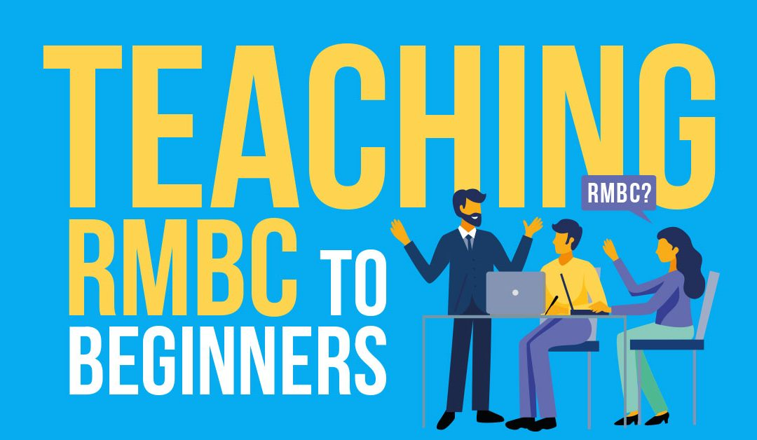 Teaching RMBC to Beginners