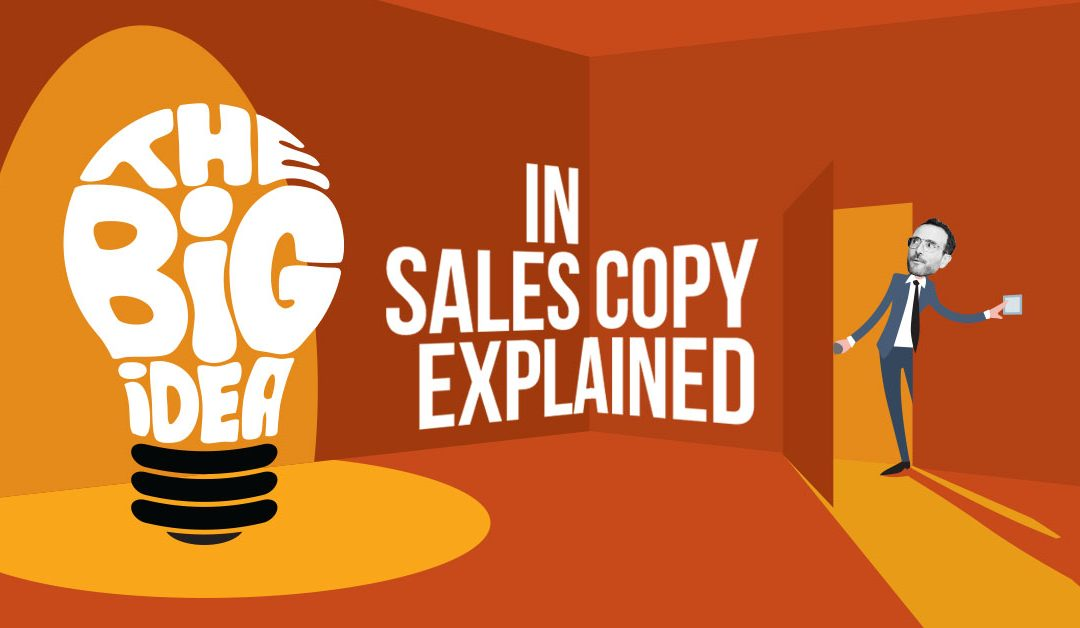 """The """"Big Idea"""" in Sales Copy Explained"""