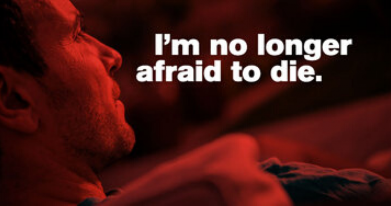 I'm No Longer Afraid to Die