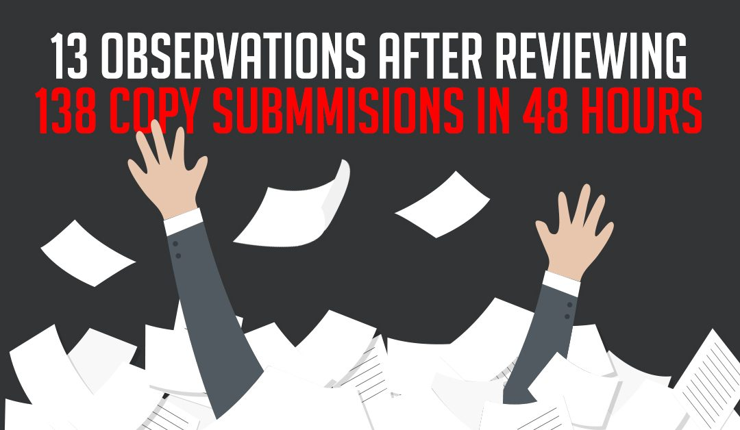 13 Observations After Reviewing 138 Copy Submissions in 48 Hours