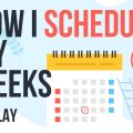 The Simple Weekly Schedule I Use for Maximum Productivity